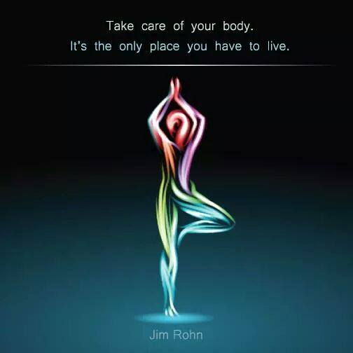 "Billedresultat for ""Take care of your body. It's the only place you have to live."" ~Jim Rohn"
